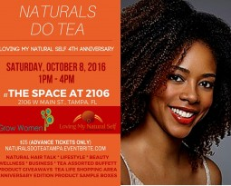 Naturals DO Tea – Loving My Natural Self 4th Anniversary Edition