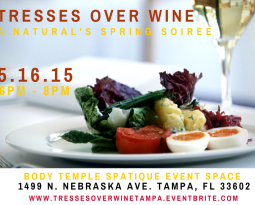 Tresses over Wine – A Natural's Spring Soiree