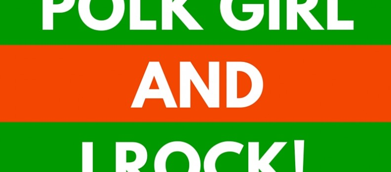"""I AM A POLK GIRL AND I ROCK"" Nomination"